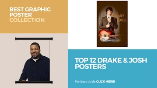 Top 12 Drake & Josh Posters // Best Graphic Poster Collection