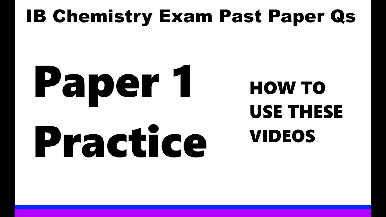 ib chem past paper Past exam papers  prelims part ia (plus part ib (plus sample papers) supplementary subjects (plus sample paper information about department of chemistry.