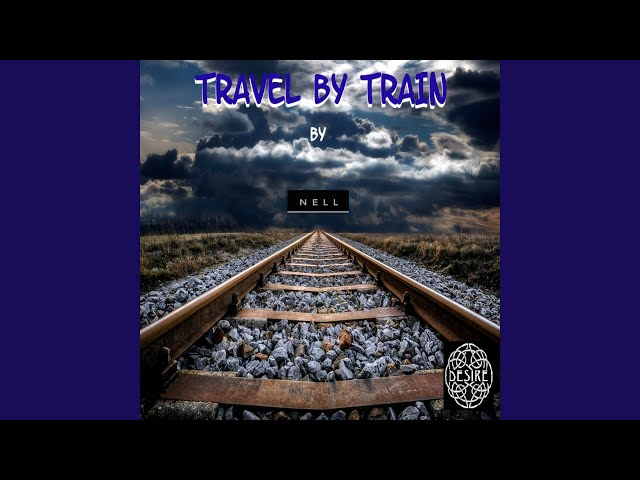 Travel by Train (Remix Version)