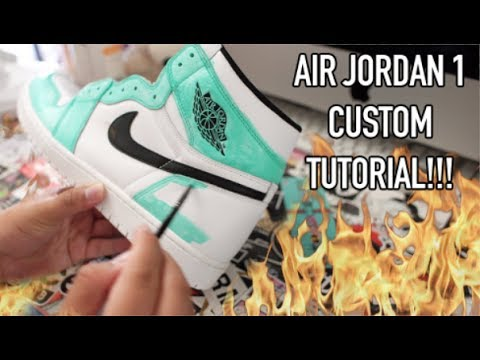 huge discount 4c86b e081e AIR JORDAN 1  TIFFANY  CUSTOM TUTORIAL + TIME LAPSE!!!