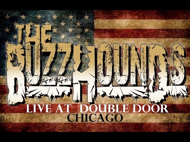 The BuzzHounds: Live at Double Door Chicago: Full Concert HD
