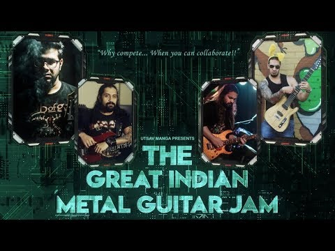 "Utsav Manga Presents - ""The Great Indian Metal Guitar Jam""  Feat. Chris Zoupa 