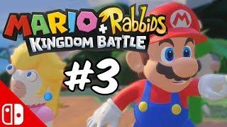 MARIO + RABBIDS KINGDOM BATTLE! - Part 3   Nintendo Switch
