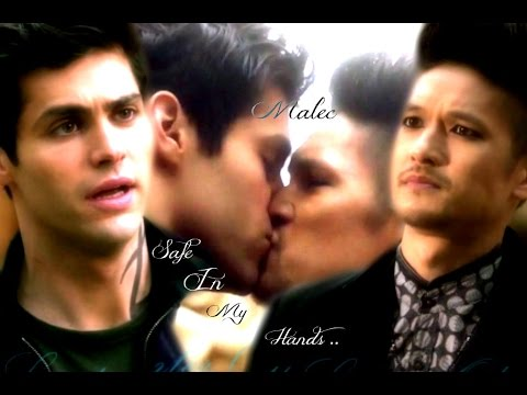 Malec ~ Safe In My Hands