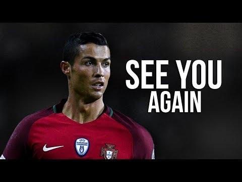 Cristiano Ronaldo ❯ See you Again 2018 | Skills & Goals 2018 | HD