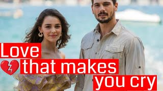 Love that makes you cry / Aşk Ağlatır -  new TV series