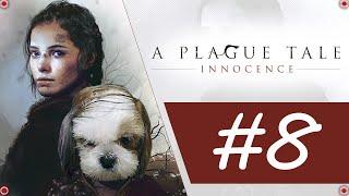 НА ПОИСКИ ЛЕКАРСТВА ОТ ВАРИКОЗА ➤ A Plague Tale Innocence прохождение #8 | DemonSTRATOR Play