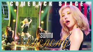 SUNMI - LALALAY, 선미 - 날라리 Show Music core 20190831