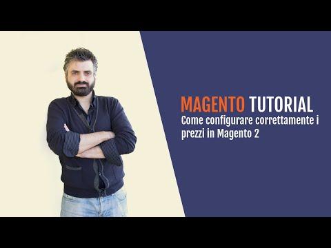 Magento Tutorial #8 - Come configurare i prezzi in Magento 2 thumbnail