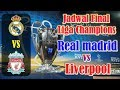 Champions League Final Schedule Real Madrid vs Liverpool