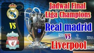 Download Video CATAT!!! Jadwal Final Liga Champions 2017/2018 Real Madrid vs Liverpool MP3 3GP MP4