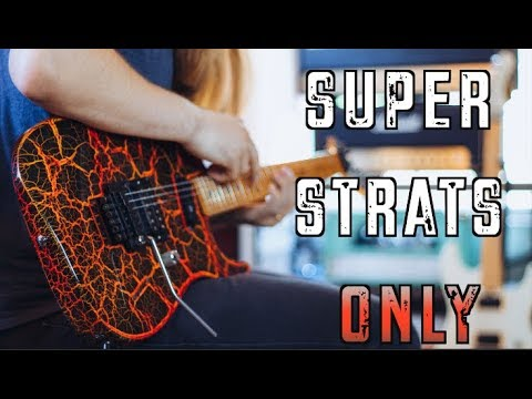 10 Riffs You Need A Super Strat For!