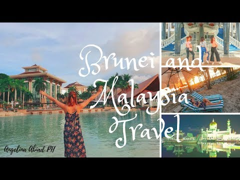 Brunei Darussalam and Malaysia Travel 2018
