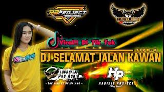 DJ SELAMAT JALAN TIPE X BY R2 PROJECTS SLOW BASS VIRAL DI TIK TOK 2021