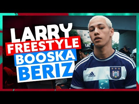 Larry | Freestyle Booska Beriz