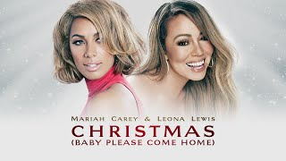 Mariah Carey Leona Lewis Christmas Baby Please Come Home Duet Version.mp3