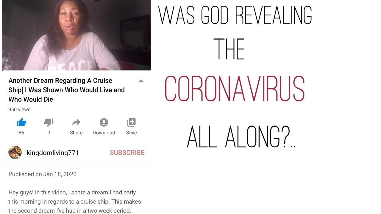 Was God Showing Me About the Coronavirus All Along?..