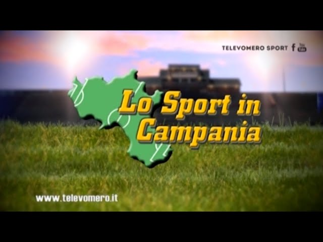 LO SPORT IN CAMPANIA 22 NOVEMBRE 2020