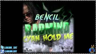 Bencil - Badmind Cyan Hold Me [2012]