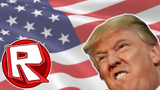 Does the ROBLOX community like Donald Trump?