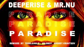Deeperise & Mr.Nu - Paradise (Original Mix)