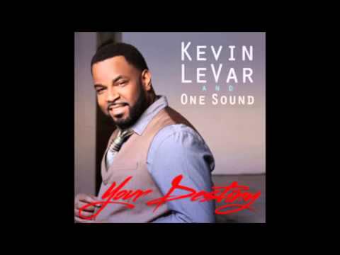 Kevin Levar~ Your Destiny