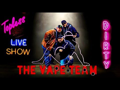 The vApe Team Episode 154-Naked And Very Afraid