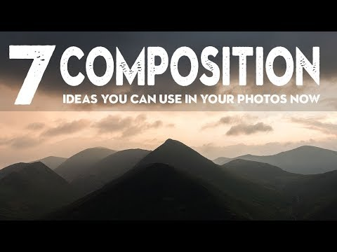 7 PHOTOGRAPHY COMPOSITION TIPS to get BETTER PHOTOS now!