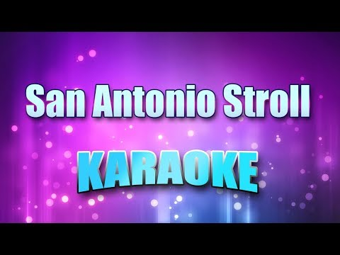 Tucker, Tanya - San Antonio Stroll (Karaoke & Lyrics)