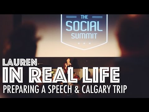 PREPARING A SPEECH & CALGARY TRIP | Lauren In Real Life