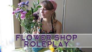 [ASMR] Flower Shop Roleplay (softly spoken, rustling sounds, crinkling)