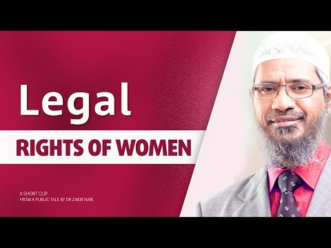 Legal Rights of the Women in Islam by Dr Zakir Naik