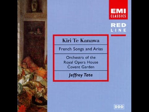 Dame Kiri te Kanawa, French Songs and Arias, Jeffrey Tate