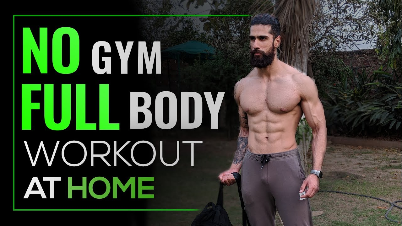 NO GYM FULL BODY WORKOUT AT HOME | BEST HOME EXERCISES - YouTube