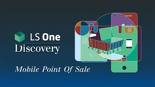LS One Discovery - Mobile Point Of Sale