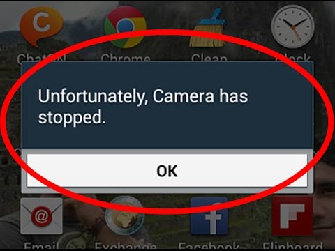 how to fix unfortunately camera has stopped-unfortunately camera has  stopped android