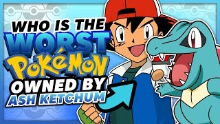 Who Is The WORST Pokemon Owned by Ash In Each Region?