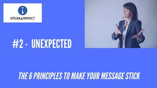 UNEXPECTED - Principle #2 of what makes a #message #memorable