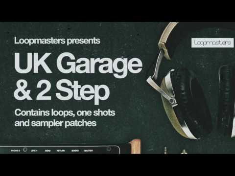 UK Garage & 2Step samples - Loopmasters pres. UK Garage & 2Step
