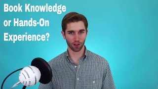 book knowledge vs experience