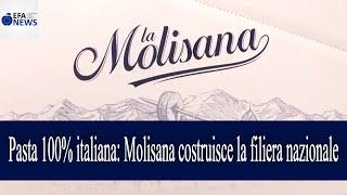 Pasta 100% italiana: Molisana costruisce la filiera nazionale