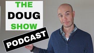 Starting a Podcast - Doug.Show
