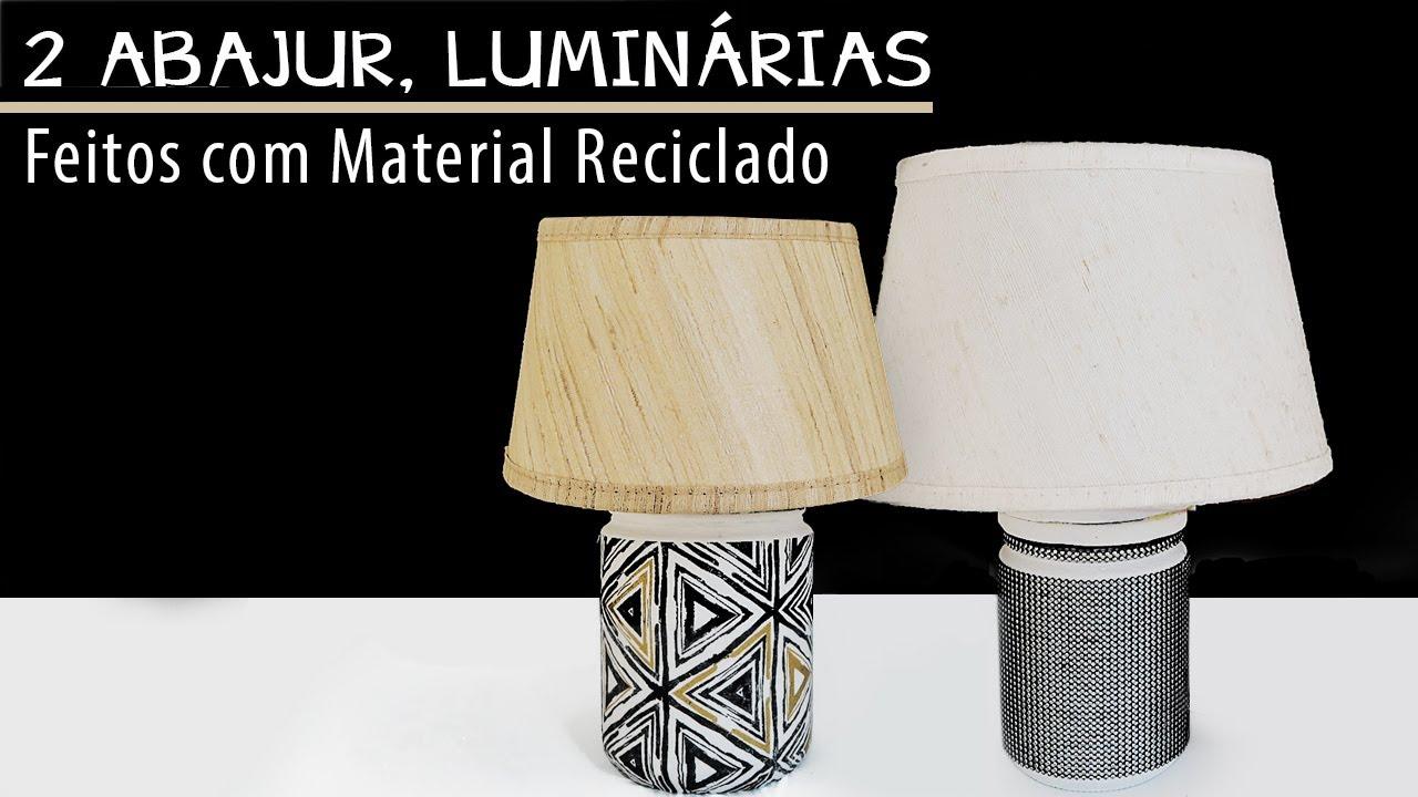 DIY, ABAJUR, LUMINÁRIAS FEITAS  COM MATERIAL RECICLADO, POTE DE VIDRO