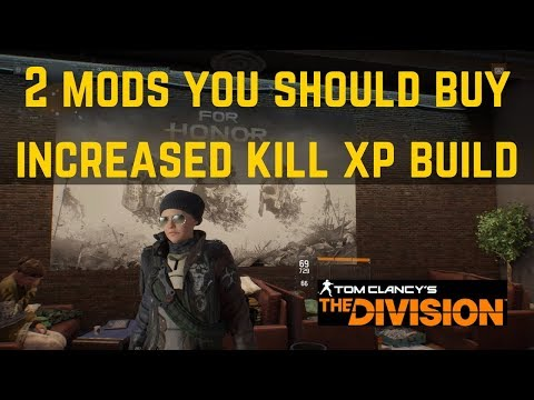 The Division 2 Mods You Should Buy (Increased Kill XP Build)!