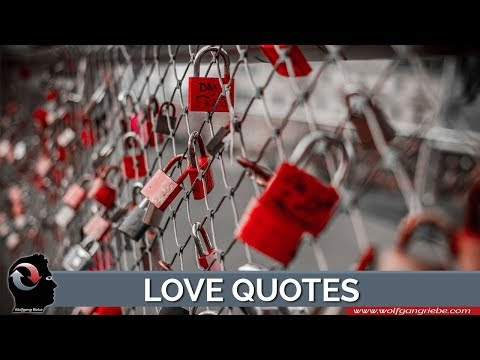 Love Quotes To Warm Your Heart: Wolfgang Riebe