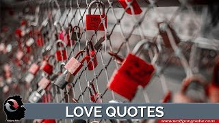I love you quotations: Heartwarming love sayings
