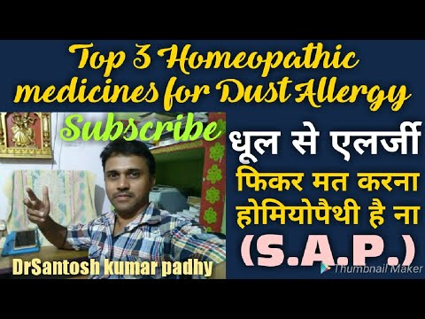 Top 3 Homeopathic medicines for allergy to dust.
