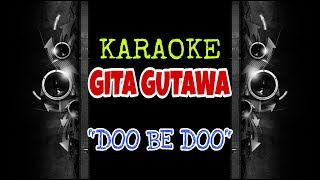 Gita Gutawa - Doo Be Doo (Karaoke Tanpa Vokal)