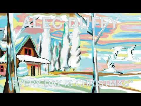 Alec Duffy - Every Day is Christmas (Official Audio) Mp3