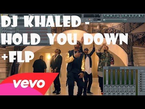 DJ Khaled - Hold You Down ft. Chris Brown ect. FL Studio Remake Tutorial + FLP